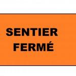 Sentier Fermé